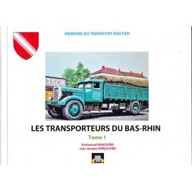 LES TRANSPORTEURS DU BAS-RHIN  Tome 1